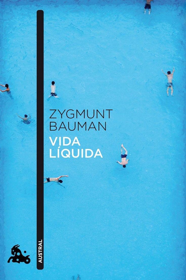 """""""VIDA LÍQUIDA"""". 2005. ZYGMUNT BAUMAN."""