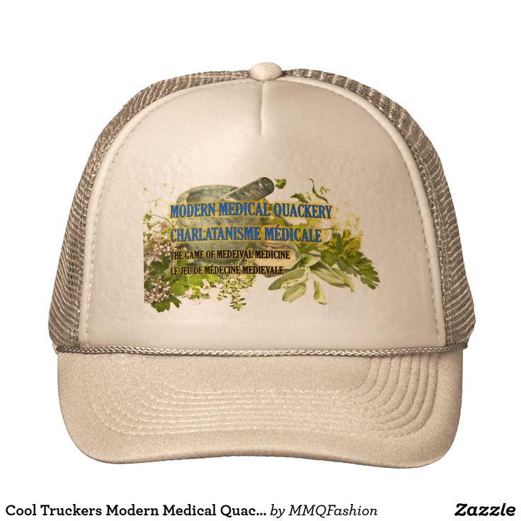 Cool Truckers Modern Medical Quackery Cap Trucker Hat