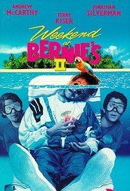 Weekend at Bernie's II (1993) Larry and Richard use a voodoo revived corpse to track down hidden money to clear their names