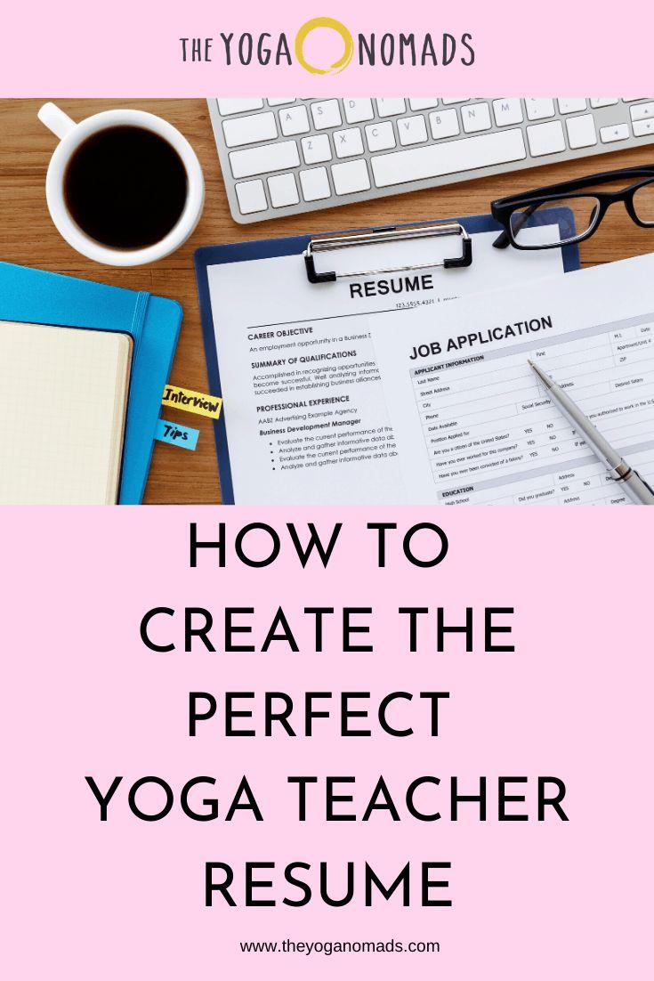 How to create the perfect yoga teacher resume the yoga