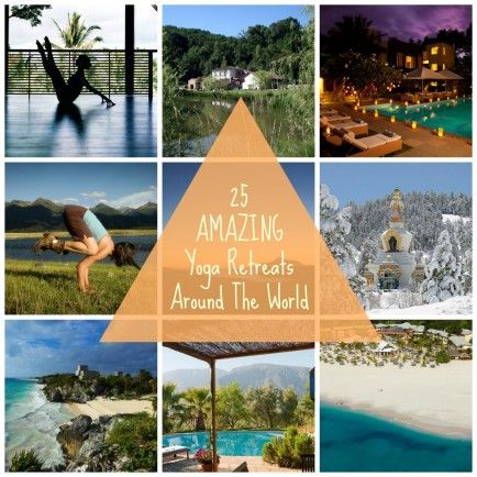 Sure to make you want to pack your bags  ~ 25 Incredible Yoga Retreats Around The World via Babble