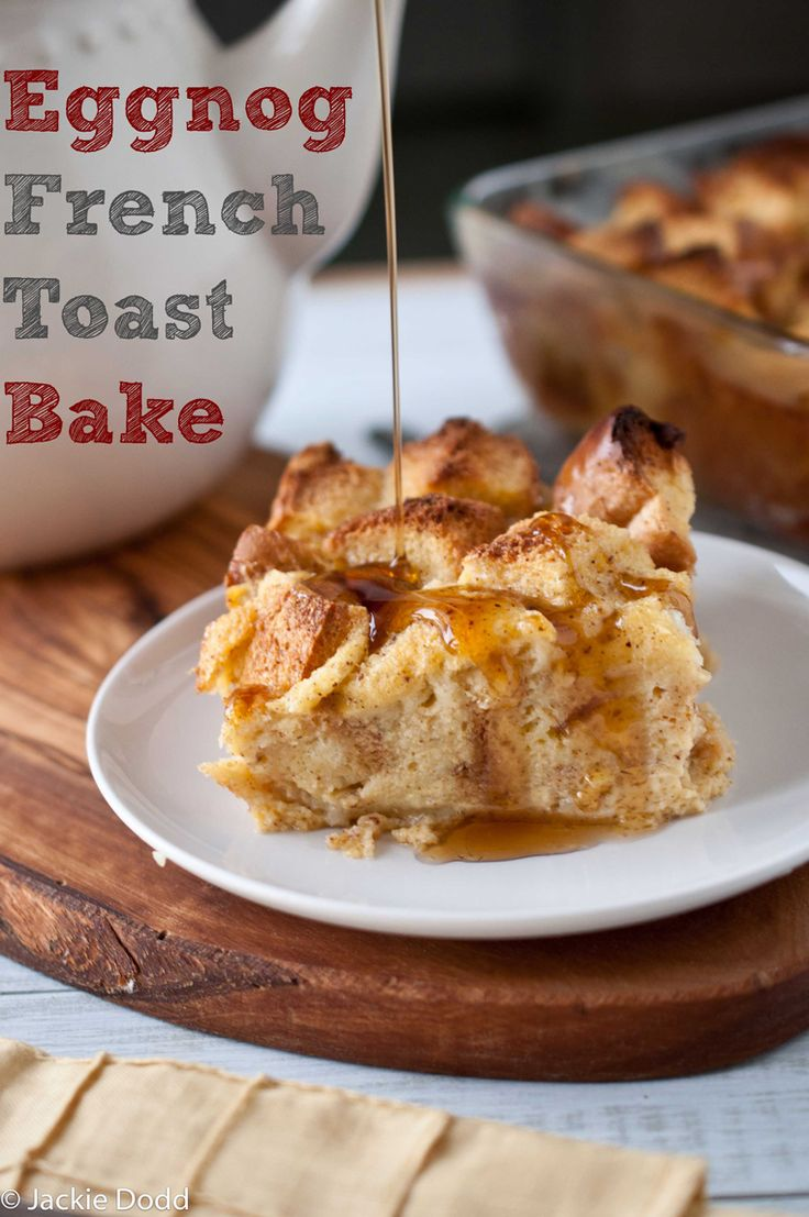 Christmas breakfast Eggnog French Toast Bake