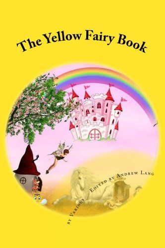 The Yellow Fairy Book by by Various https://www.amazon.com/dp/1540356116/ref=cm_sw_r_pi_dp_x_MCXlybZRG8CQ3