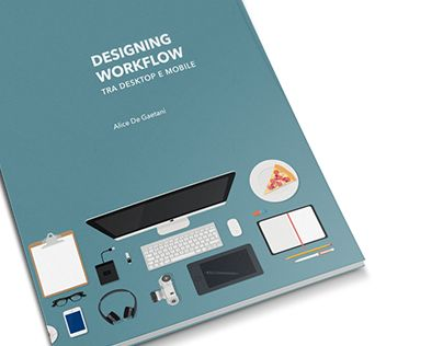 designing workflow | degree thesis • Layout project for my thesis degree in web design. • http://on.be.net/1JcgDvs