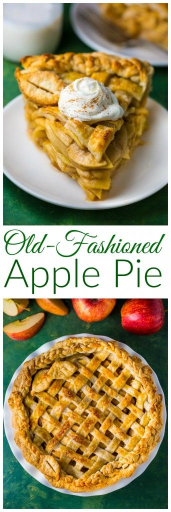 A foolproof recipe for Old-fashioned Apple Pie! One bite will have you hooked.