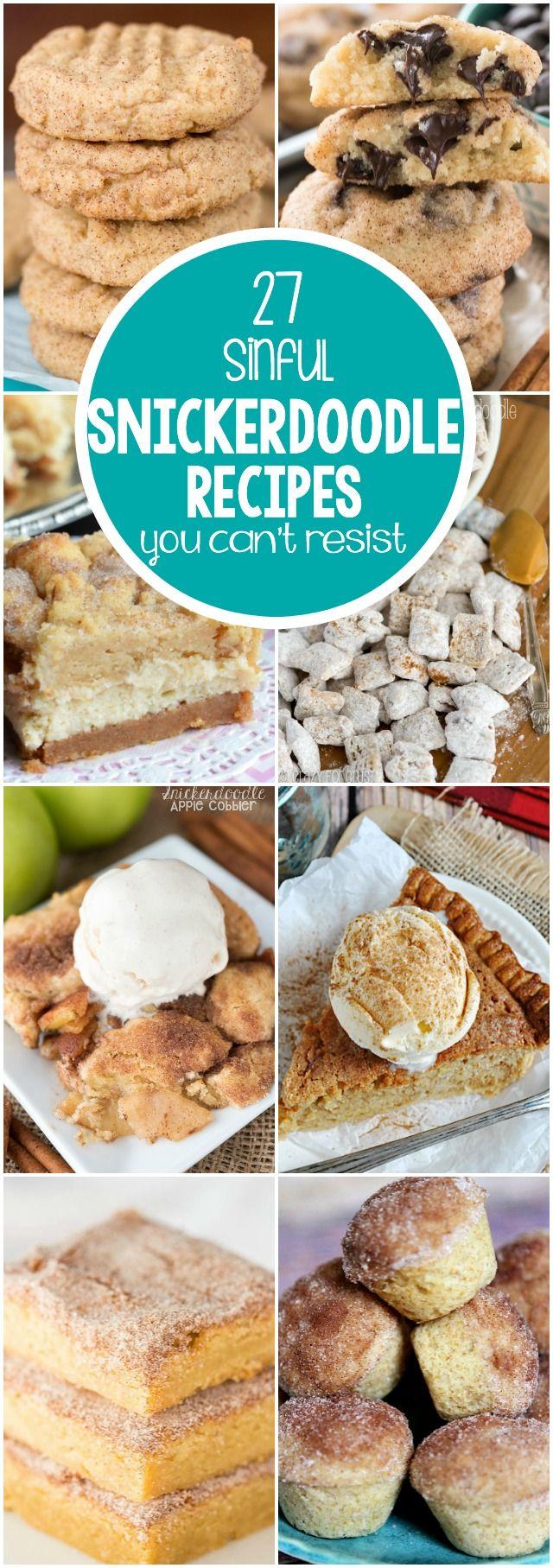 27 Snickerdoodle Рецепты вы не можете устоять!  Существует что-то для каждого жажде: печенье, пирог, даже завтрак рецепты!