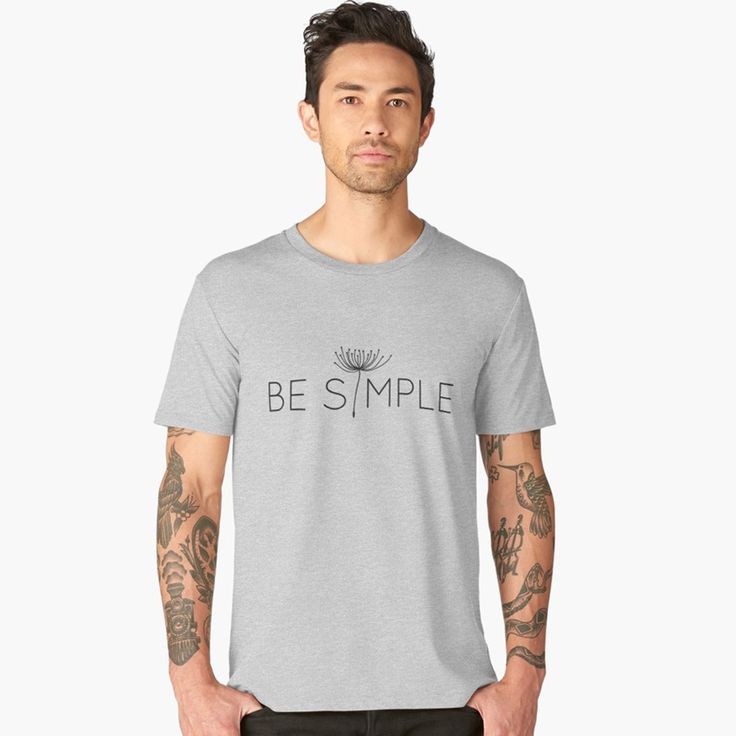 Be simple. #redbubble #tshirt #tshirtdesign #simple #minimal #minimalism #typography #apparel #clothing #menswear