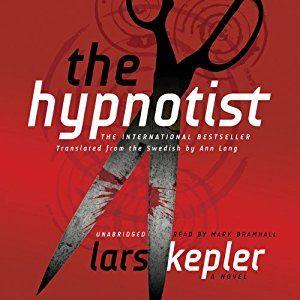 Amazon.com: The Hypnotist (Audible Audio Edition): Lars Kepler, Mark Bramhall, Inc. Blackstone Audio: Kindle Store
