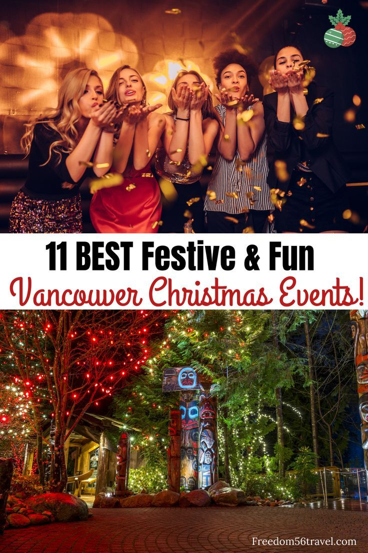 Christmas In Vancouver The Best Vancouver Christmas Events Freedom56travel Christmas Events Christmas Travel Christmas Market