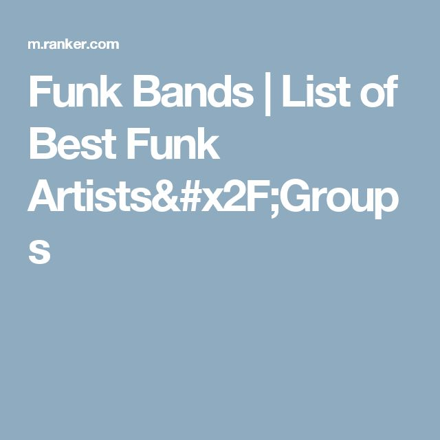 Funk Bands | List of Best Funk Artists/Groups