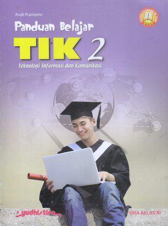 Panduan Belajar – TIK 2 – Teknologi Informasi dan Komunikasi – Andi Purnomo