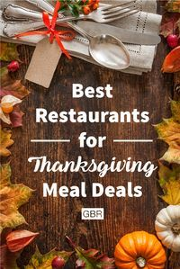 Thanksgiving deals are available for kids and larger groups at these restaurants. #thanksgivingdinner  #restaurants