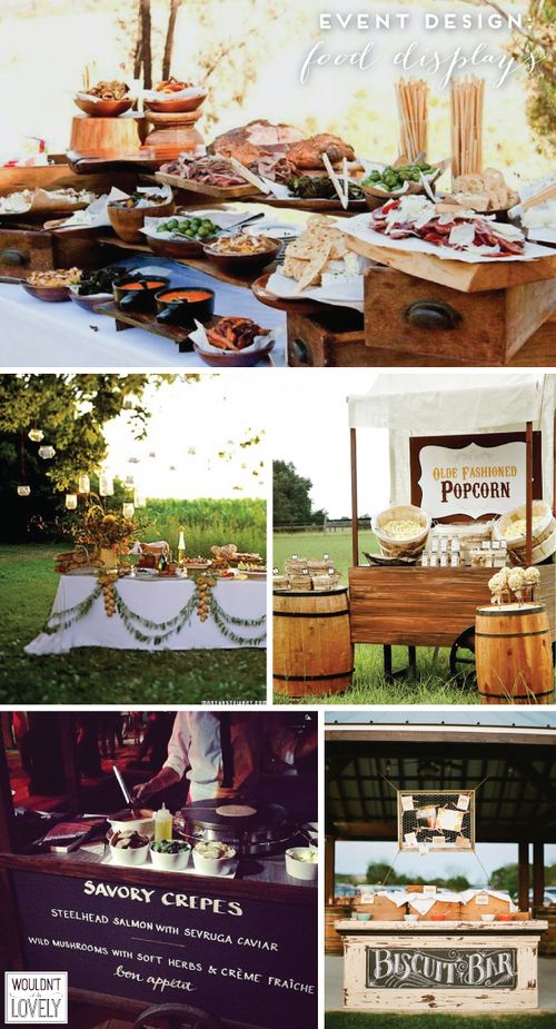 amazing catering and wedding food station displays! creative decor