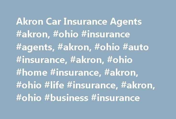 Akron Car Insurance Agents #akron, #ohio #insurance #agents, #akron, #ohio #auto #insurance, #akron, #ohio #home #insurance, #akron, #ohio #life #insurance, #akron, #ohio #business #insurance http://auto-car.nef2.com/akron-car-insurance-agents-akron-ohio-insurance-agents-akron-ohio-auto-insurance-akron-ohio-home-insurance-akron-ohio-life-insurance-akron-ohio-business-insurance/  # Car Insurance Agents in Akron, OH Find a Nationwide Insurance Agent in Akron, Ohio Nationwide auto insurance No…