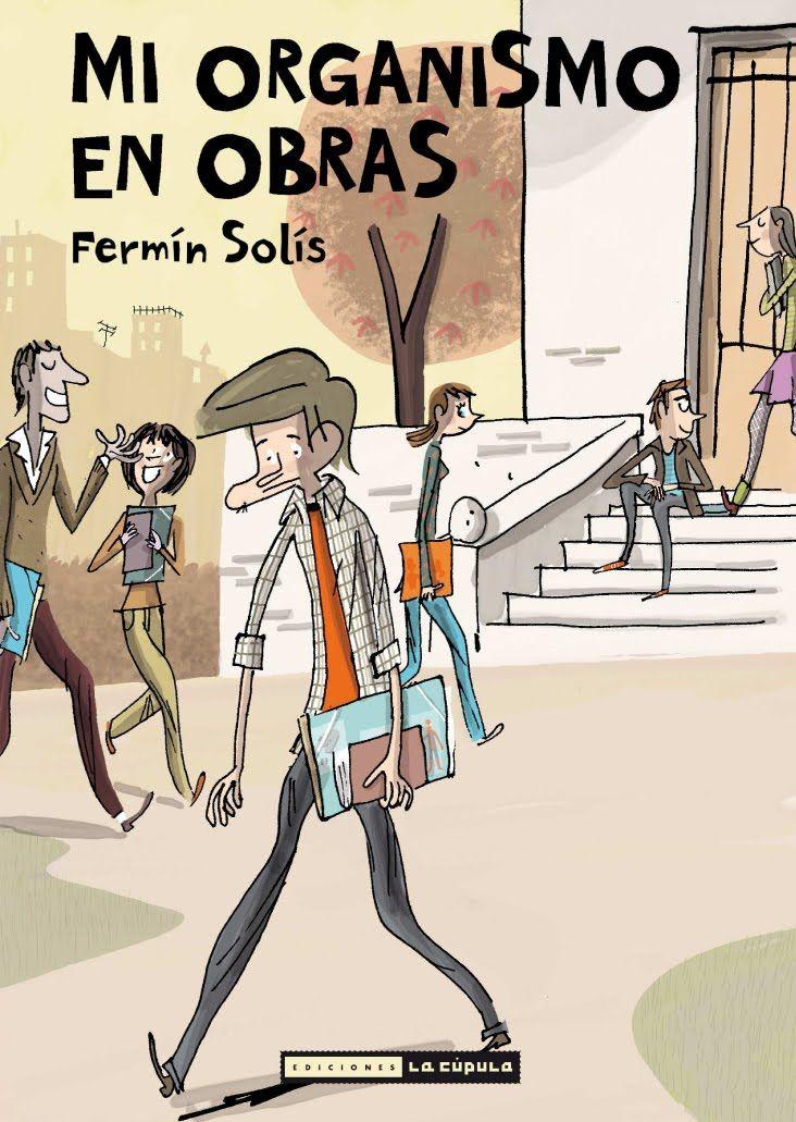 """Mi organismo en obras"" de Fermín Solís. Ficha elaborada por Daniel Paniagua."