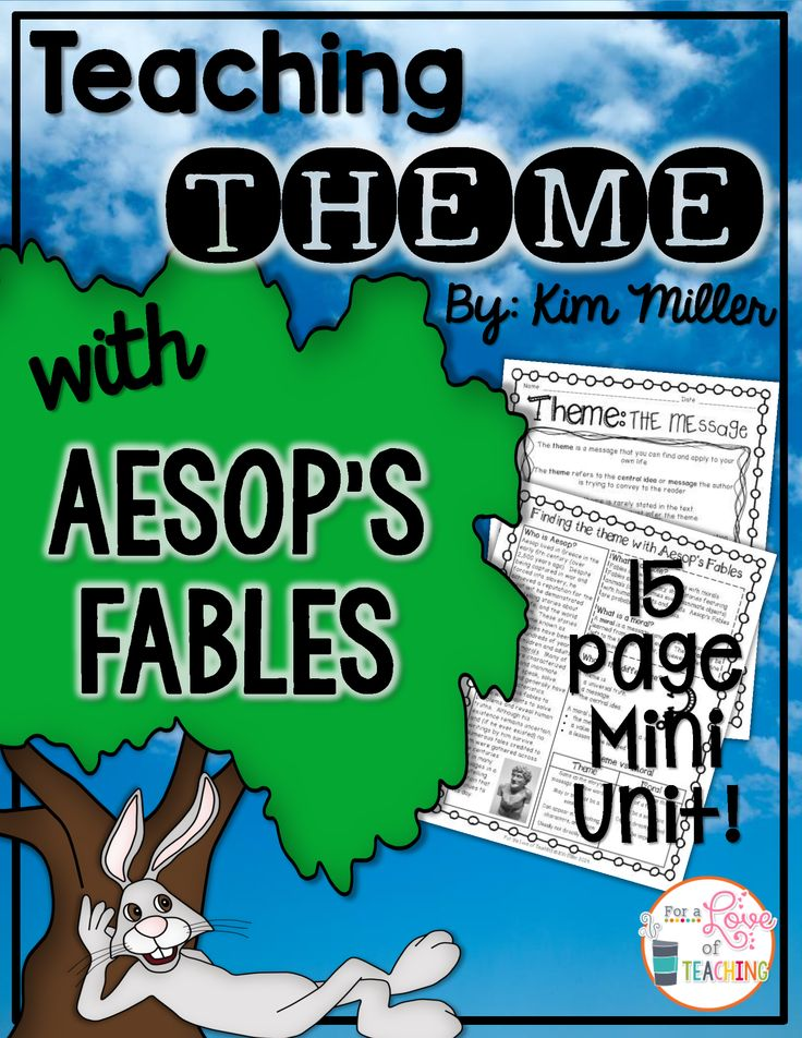 Teaching Theme with Aesop's Fables  Fable #1: The Tortoise and the Hare  Fable #2: The Lion and the Mouse  Includes: story mapping - problem/conflict, solution, moral, theme - with multiple choice & open-ended questions.