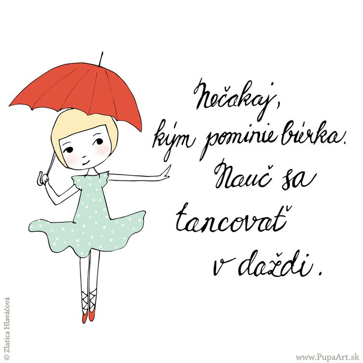 212/365 Nečakaj, kým pominie búrka, nauč sa tancovať v daždi.
