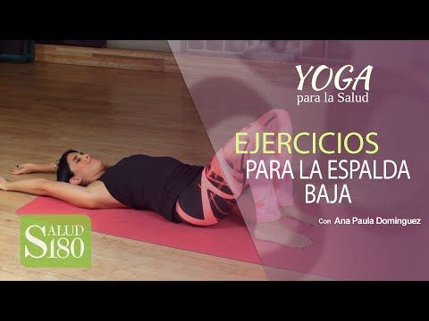 Ejercicios de Yoga para la espalda baja o zona lumbar