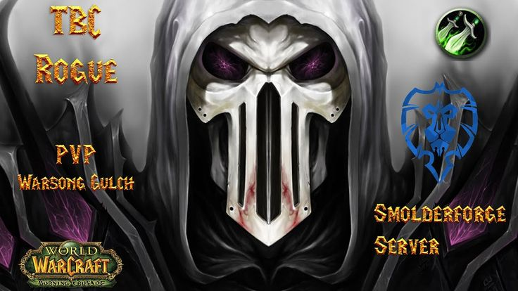 WoW TBC - WSG Rogue Chilled PvP (Smolderforge) #worldofwarcraft #blizzard #Hearthstone #wow #Warcraft #BlizzardCS #gaming