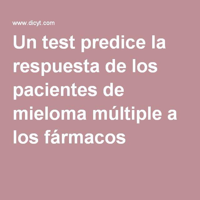 Un test predice la respuesta de los pacientes de mieloma múltiple a los fármacos