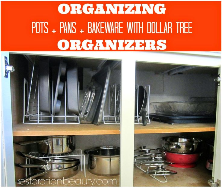 Organizing With Dollar Store Items: Organizing Pots+Pans+Bake Ware With Dollar Tree Organizers