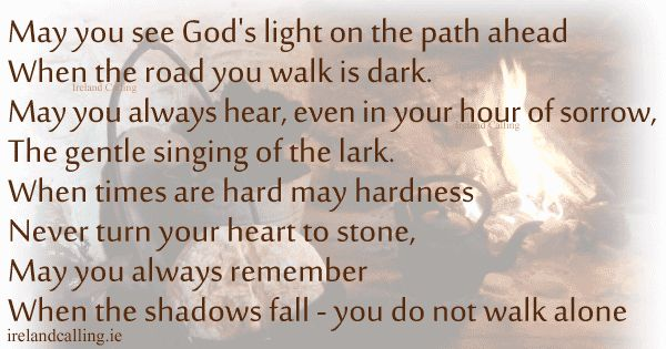 Irish blessing Funeral Poem May you see God's light on the path ahead Image copyright Ireland Calling