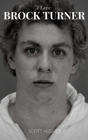 "NEW 18-page booklet, ""I Love Brock Turner"" -- Temporarily FREE! -- Each download (completely free) generates 10 cents to a charity that helps victims of sexual assault. @OnlineBookClub"