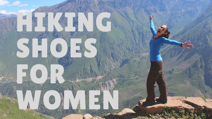 Top 10 Best hiking shoes for women 2018. Best hiking shoes for women. Best hiking shoes. Best hiking boots for women. Best woMen's Hiking shoes. Hiking shoes. #hiking #hikingshoes #hikingboot