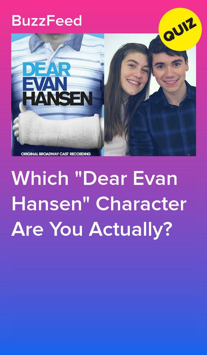 Which Dear Evan Hansen Character Are You Actually Dear Evan Hansen Musical Dear Evan Hansen Dear Evan Hansen Quotes