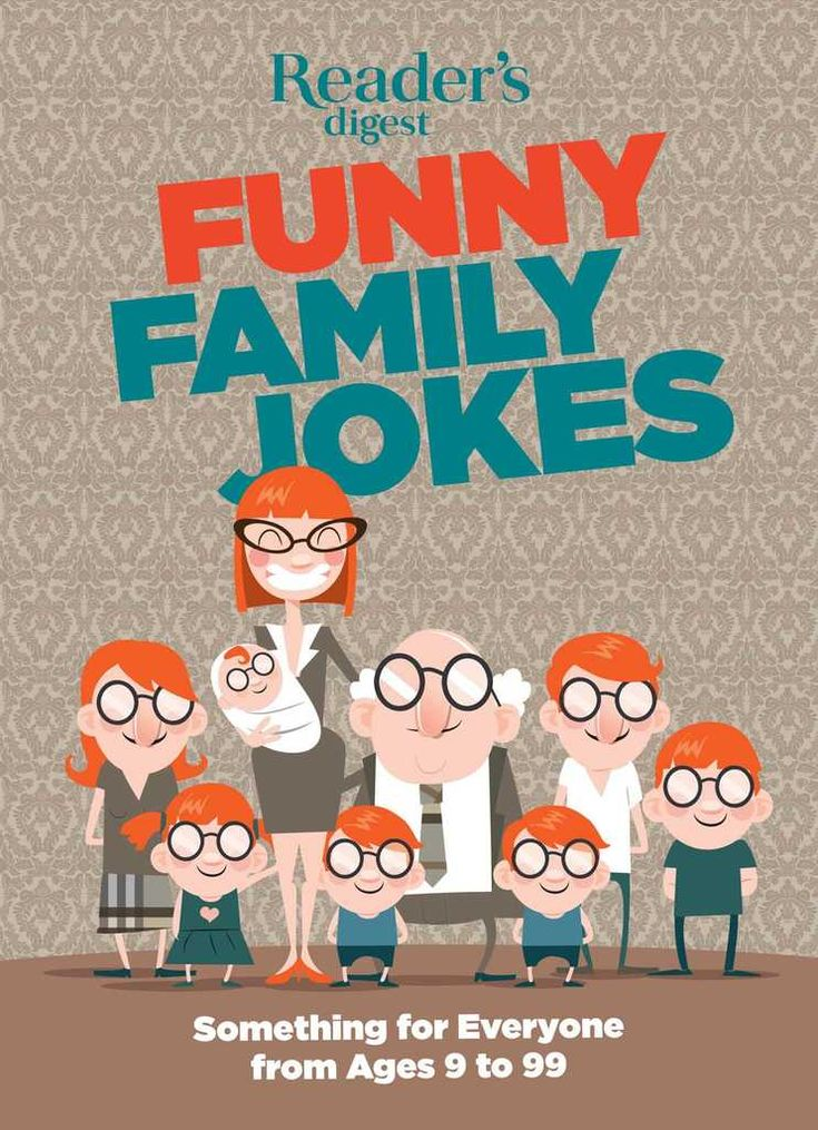 In the Reader's Digest Funny Family Jokes we have compiled some of the funniest jokes, riddles, and one-liners that can be shared across generations, around the dinner table or the campfire. Truly, there's something for everyone from 9 to 99.