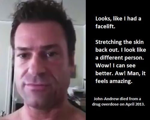 John-Andrew Flemming Testimonial From A Crystal Meth User Before He Died. John-Andrew died from a drug overdose on April 2013.