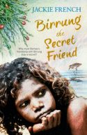 Birrung the Secret Friend - Jackie French