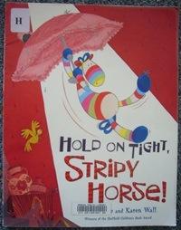 Hole on Tight Stripy Horse!