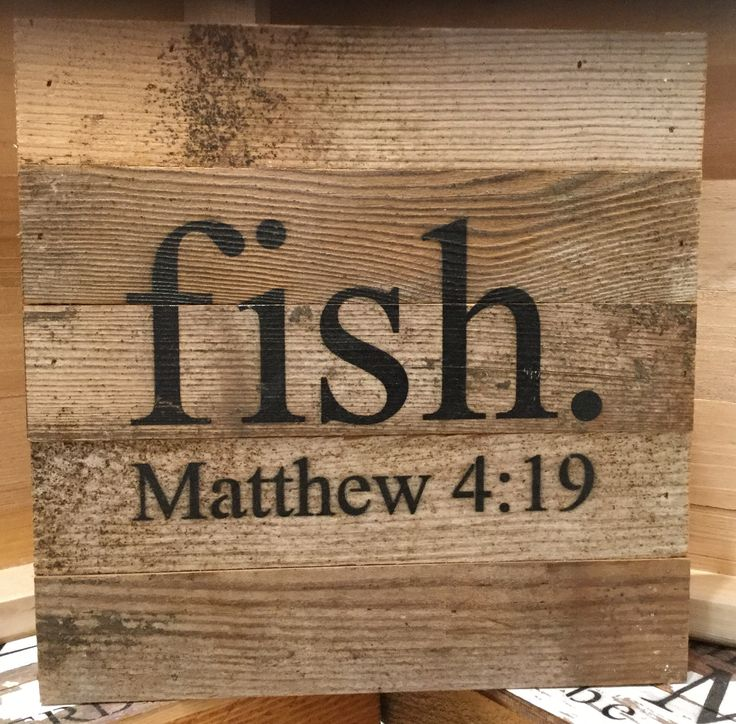 "Fish. Matthew 4:19- Reclaimed Wall Art 10""x10"""