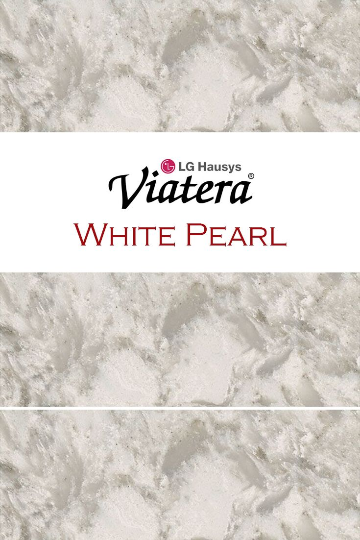 White Pearl By Lg Viatera Is Perfect For A Kitchen Quartz