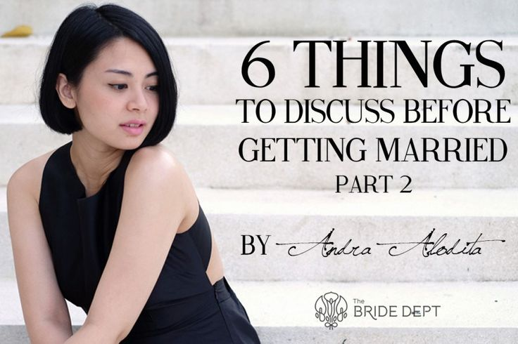 Andra Alodita: 6 Things to Discuss Before Getting Married Pt. 2 - header-andra-2-1024x597