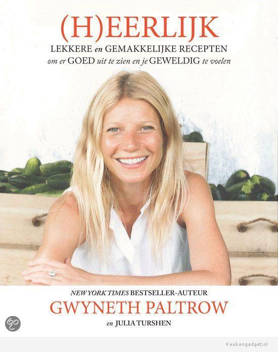 Glutenvrij receptenboek (H)eerlijk van Gwyneth Paltrow - Keukengadget.nl
