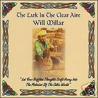 WILL MILLAR[IRISH ROVERS]-THE LARK IN THE CLEAR AIRE [ instrumental Celtic Airs]