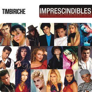 Timbiriche – Imprescindibles