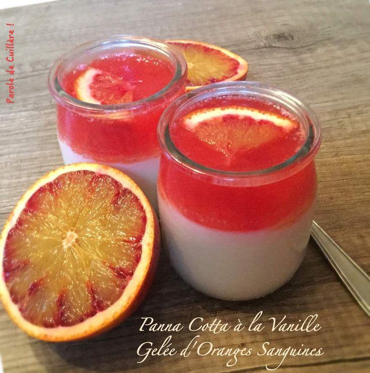 Panna Cotta à la vanille et gelée d'oranges sanguines