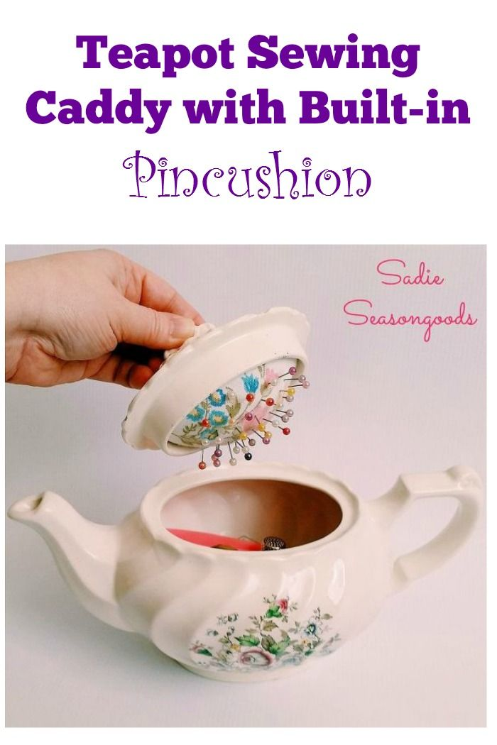 Gorgeous vintage teapot sewing caddy ~ flip the lid and there's a built-in pincushion!