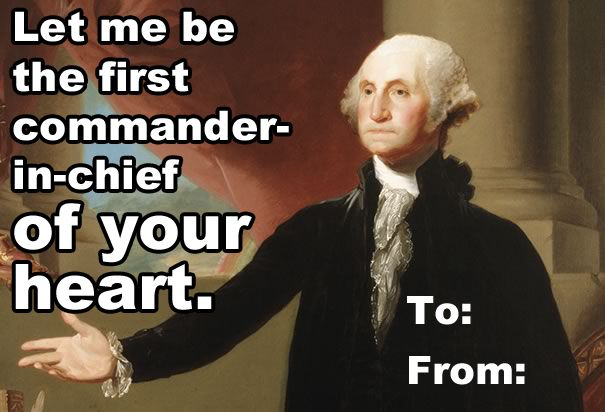 10 Valentines From Your Favorite Presidential Hunks--  Both Valentine's and Presidents' Day kind of suck, so let's just combine the two. -- LOVE THIS! :)