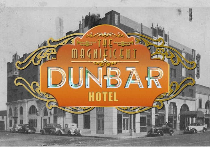 The Magnificent Dunbar Hotel   The Robey Theatre Company Come with us back to the 30s and 40s on Central Avenue in L.A., where jazz was the music of the day. Sunshine and palm trees, cruising on Central Avenue with ease, where The Duke, The Count, Dorothy Dandridge, Lena Horne performed your favorite songs, and intellectuals debated the politics going on, and where everyday folk felt right at home.
