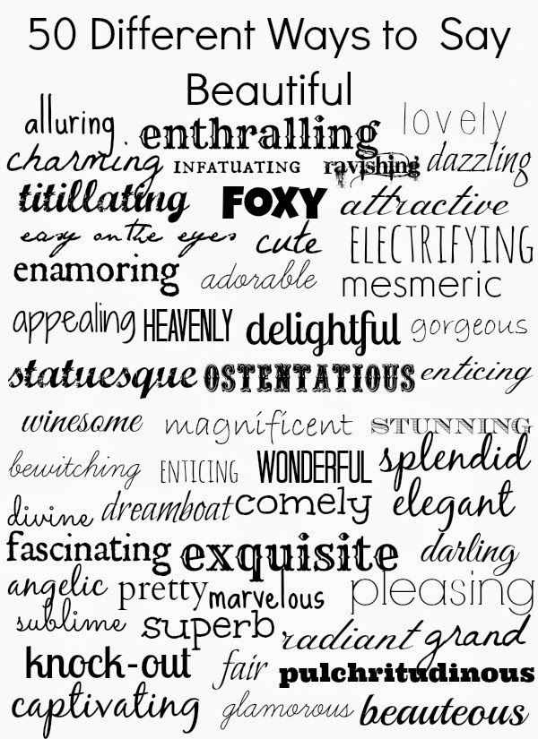50 ways to say beautiful #writing #synonyms