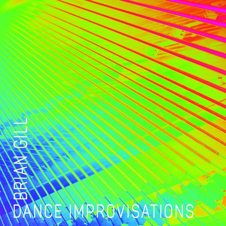 Dance Improvisations By Brian Gill Ad Brian Gill Improvisations Listen Affiliate Improvisation Dance Songs
