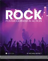 """""""Rock: Postmodernism in Action"""" (First Edition)  By Michael Barnett    This text examines the impact of rock music as an art form and its ongoing effect on society and culture. It introduces the defining features and historical development of rock, and explores it from the 1960s through the 1990s. With an accompanying curated playlist, the book gives non-music majors insight into the world of rock music while providing meaningful content for music majors seeking a deeper appreciation of…"""