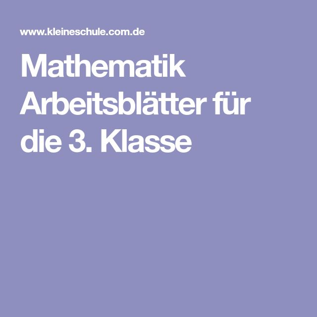 Mathematik Arbeitsblätter für die 3. Klasse