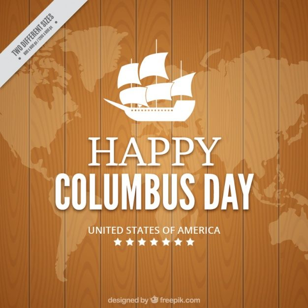 Download Columbus Day With A Wooden Background For Free Vector Free Happy Columbus Day Columbus Day