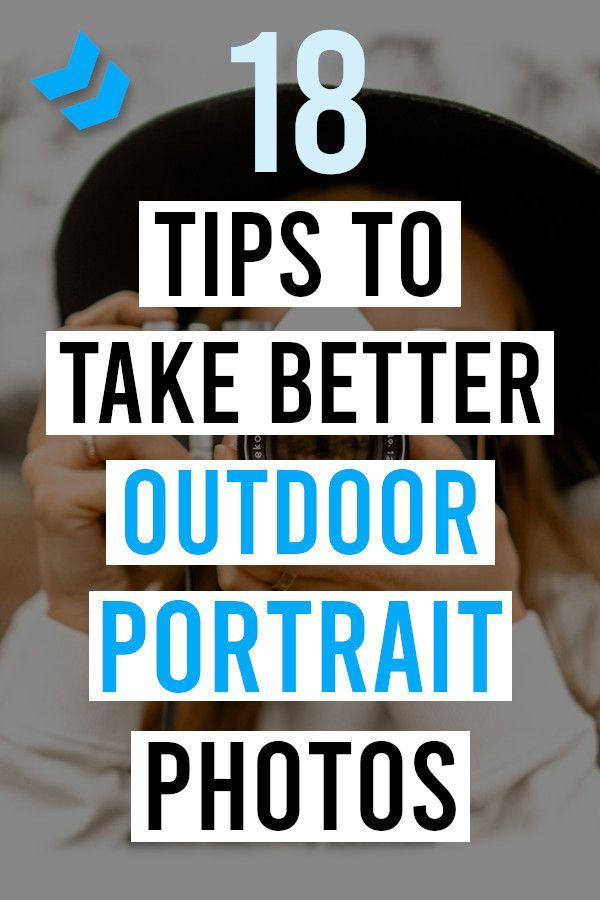 Fantastische Outdoor-Porträt-Tipps, die Sie zu einem besseren Fotografen machen   – Photography