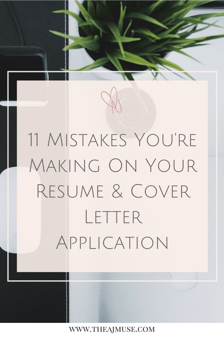 11 mistakes you're making on your resume and cover letter application | career | job application | hire me | how to write a resume and cover letter | resume tips. Click through now to find out if you're making any of these mistakes!